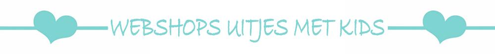 WEBSHOPS UITJES MET KIDS, PRETPARK, DIERENTUIN